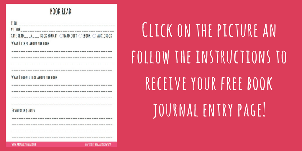 Click on the picture an follow the instructions to receive your free book journal entry page!