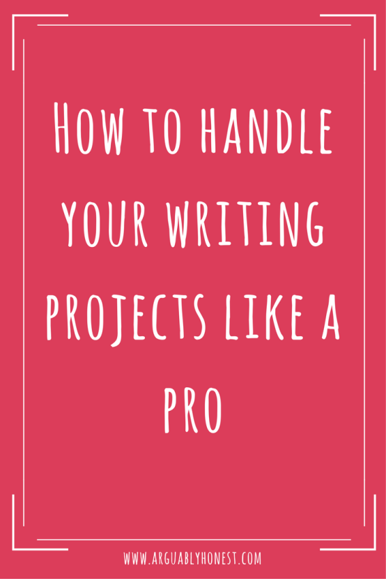 How to handle your writing projects like a pro.png