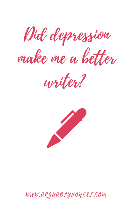 Did depression make me a better writer?.png